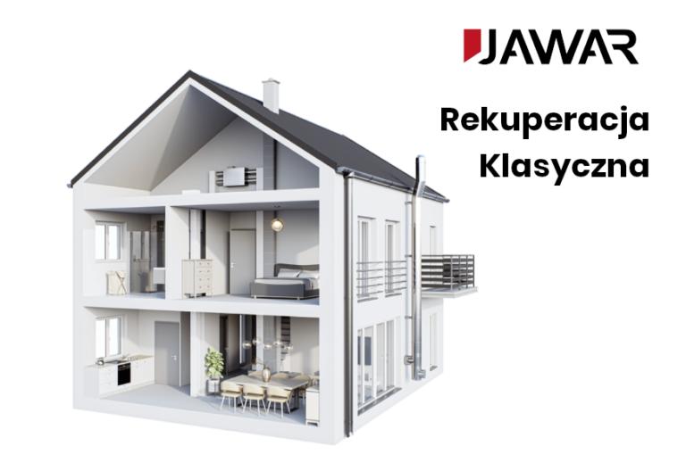 System klasycznej rekuperacji JAWAR